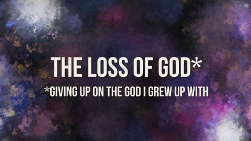 The Loss of God